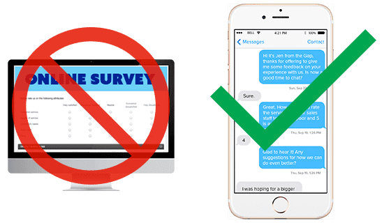Customers don't like online surveys. But they love to text.